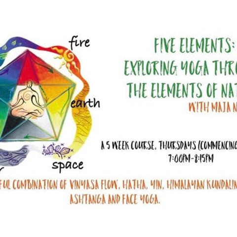 Five Elements: Exploring Yoga through the elements of nature
