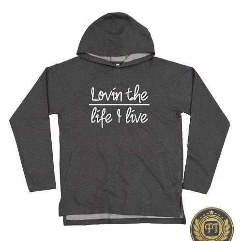 Lovin the life I live - Unisex Hoodie
