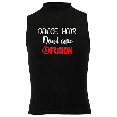 Dance Hair Don't Care Fusion Crop