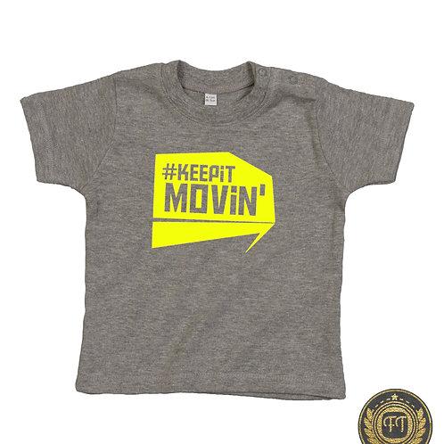 #Keepitmovin' - Baby T-Shirt