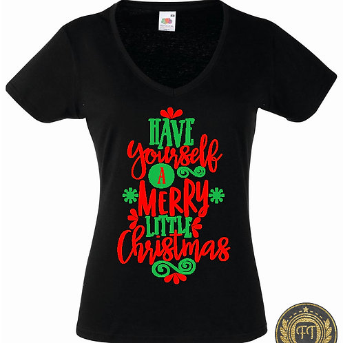 Ladies - Have yourself a merry little Christmas - V Neck Tshirt