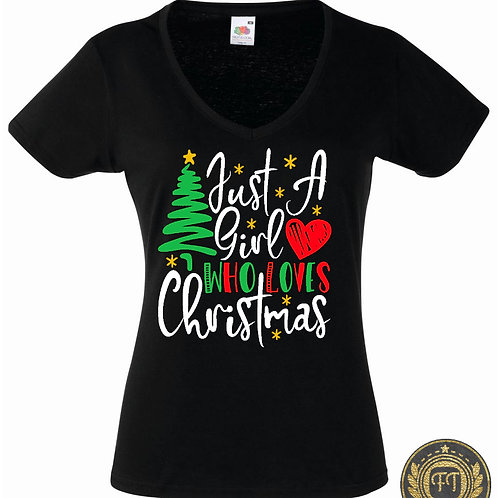 Ladies - Just a girl who loves Christmas - V Neck Tshirt