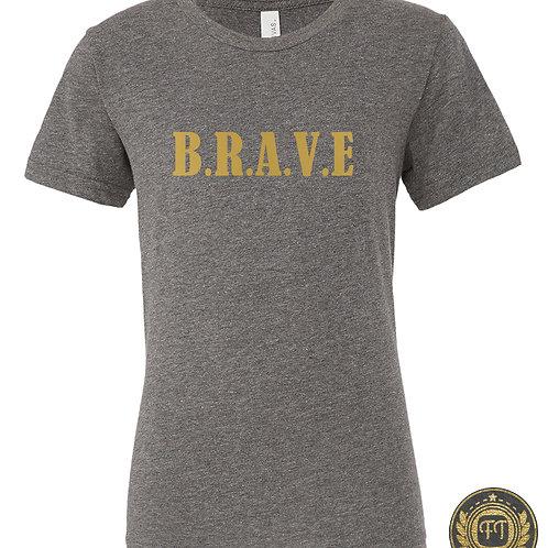 Brave - Tri-Blend T-Shirt