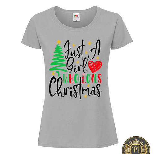 Ladies - Just a girl who loves Christmas - Tshirt