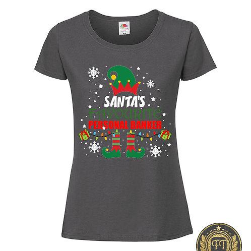 Ladies - Santa's favourite personal banker - Tshirt