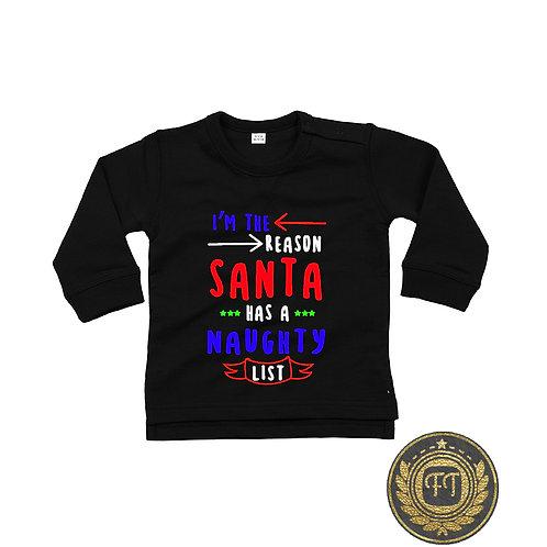 I'm The Reason Santa -Toddler Sweater