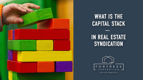 What is The Capital Stack in Real Estate Syndication?