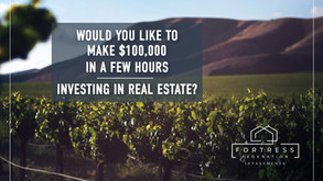 Would You Like to Make $100,000 in a Few Hours Investing in Real Estate?