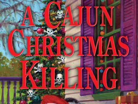 A CAJUN CHRISTMAS KILLING now available!