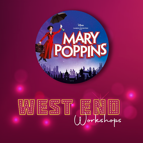 Virtual West End Workshop: Mary Poppins