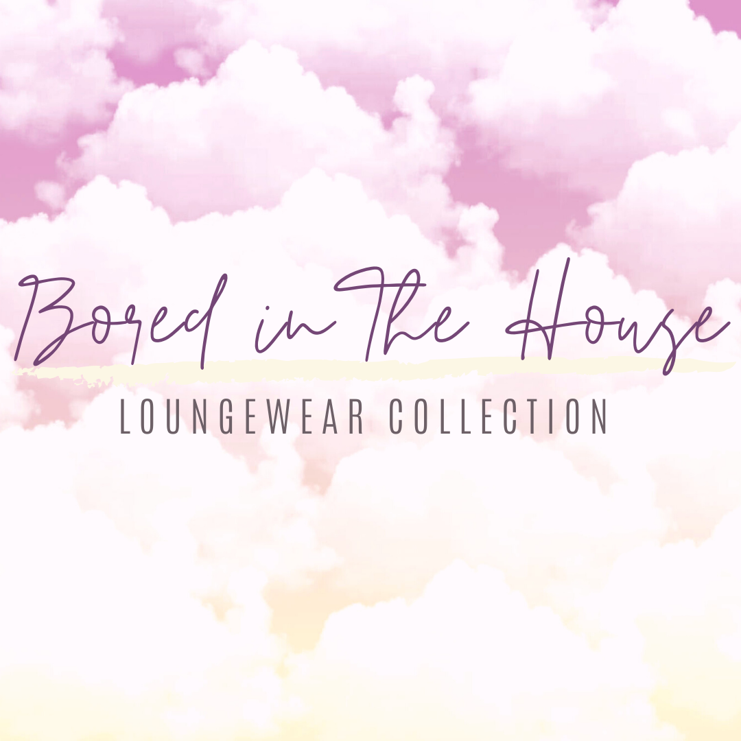 Loungewear Collection copy.PNG