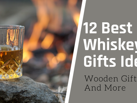 The 12 best gifts for whiskey lovers