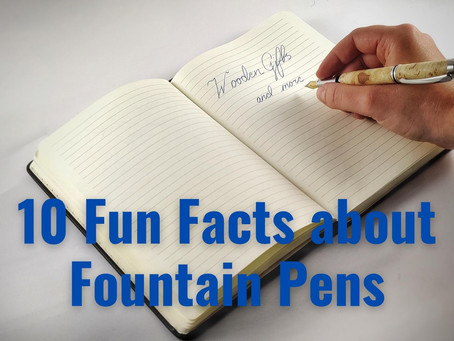 10 Fun Facts about fountain Pens