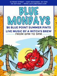 Lazy Lobster Blue Mondays