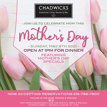 Chadwicks Mother's Day 2021.jpg