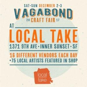 local take inner sunset location vagabond craft fair december 3 2017