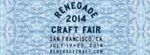 Renegade Craft Fair Summer 2014