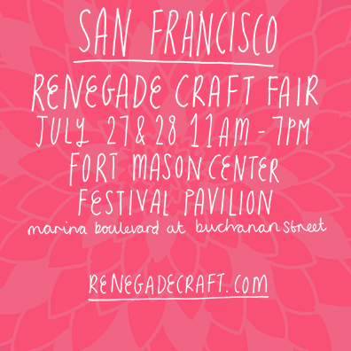 renegade craft fair summer 2013 san francisco sf
