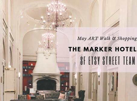 May 2nd Art Walk & Shopping at the Marker Hotel