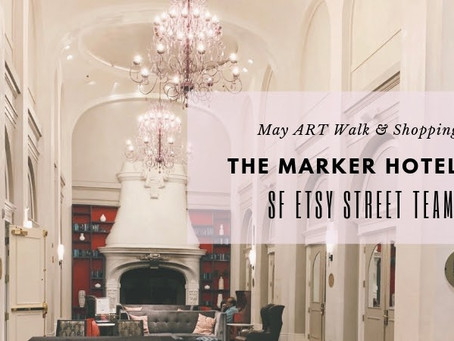 May 2nd Art Walk & Shopping at the Marker Hotel