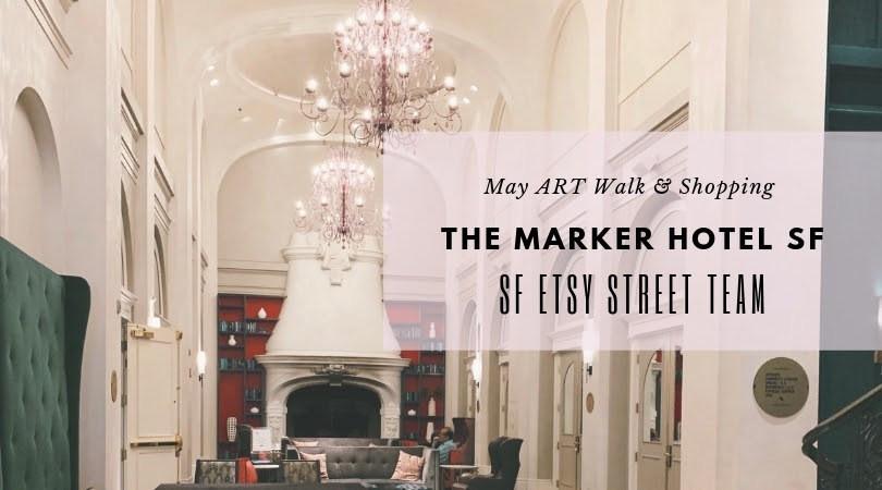 marker hotel sf etsy theheated may 2019.jpg