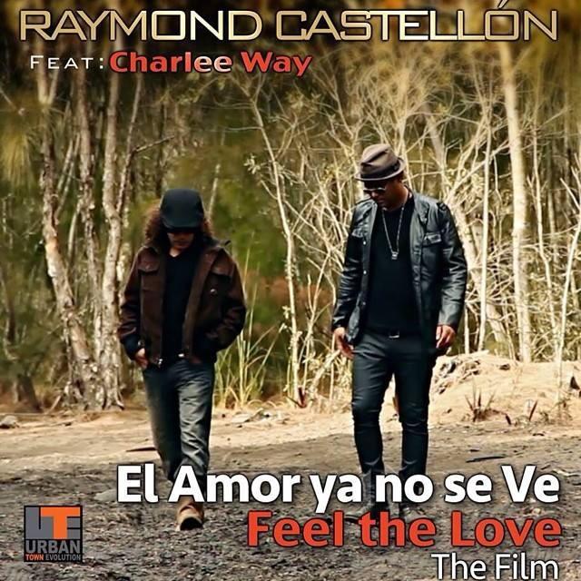 Raymond Castellon FT Charlee Way