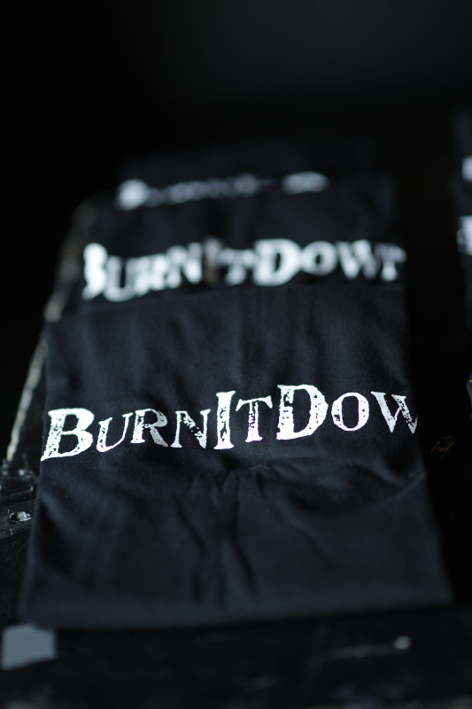 #BurnItDown t-shirts