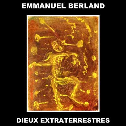 CD Dieux Extraterrestres - Emmanuel Berland