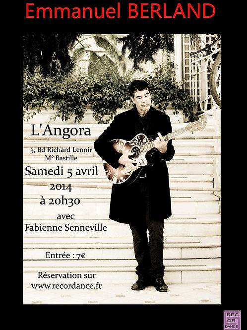 Place de concert - L'Angora 5 avril 2014