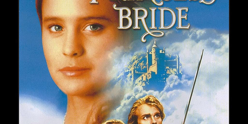 The Princess Bride-Outdoor Movie Night!