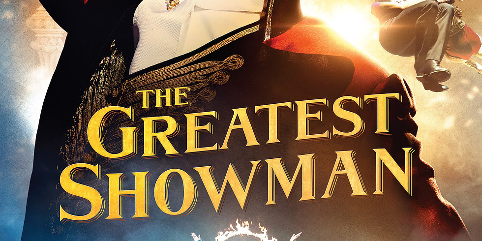 The Greatest Showman-Outdoor Movie Night!