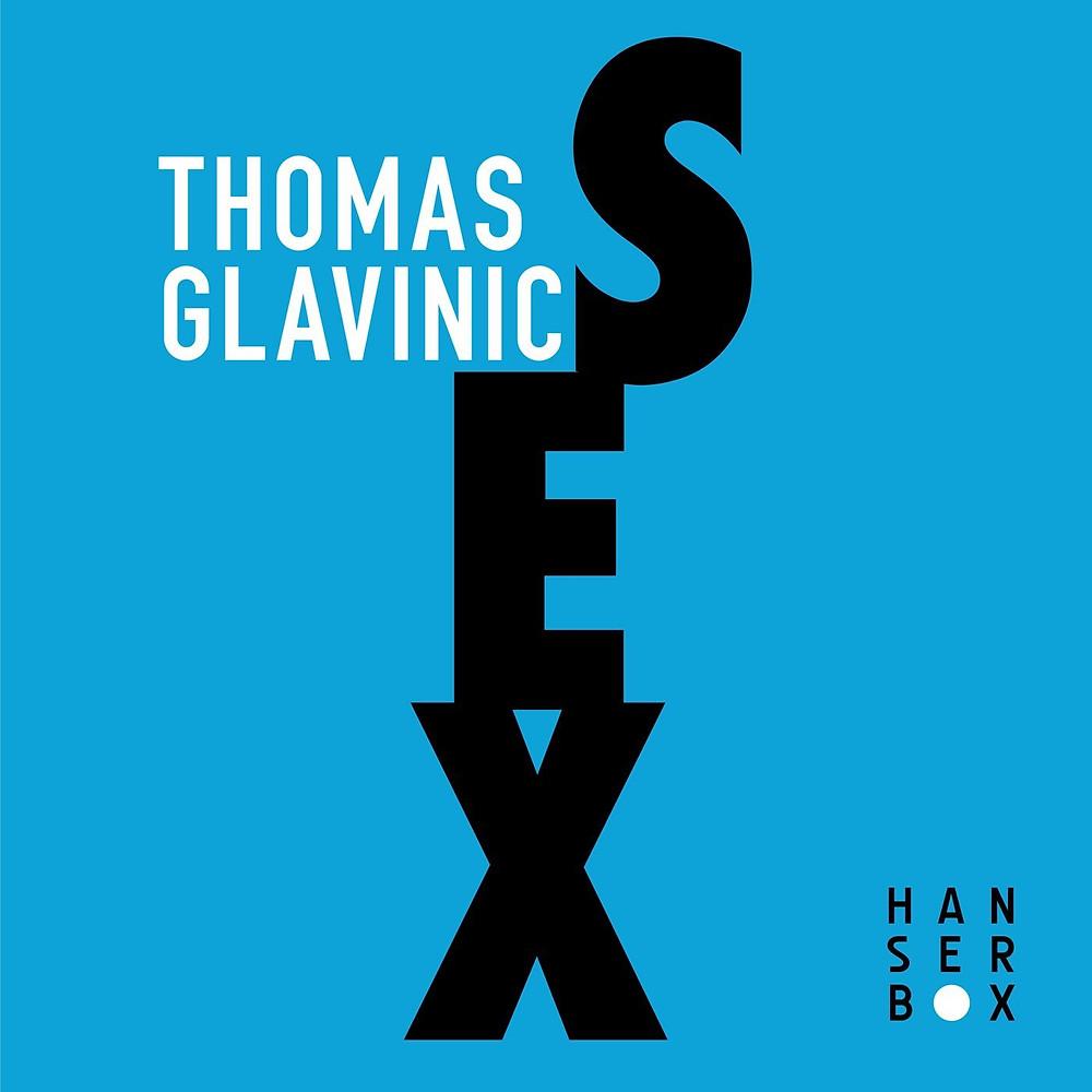 Sex Thomas Glavinic - Lili Bach Blog
