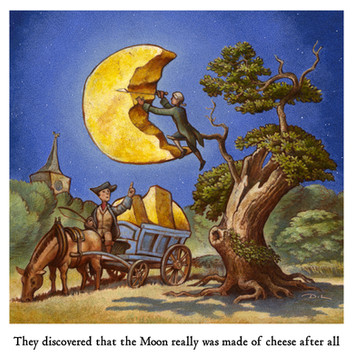 They discovered that the Moon really was made of Cheese after all