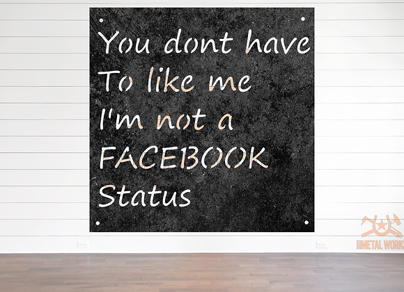 You Don't Have to Like Me, Not Facebook