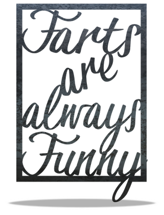 Farts are always Funny