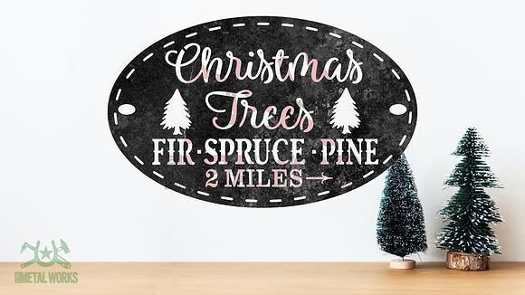 Christmas Trees 2 Miles ->