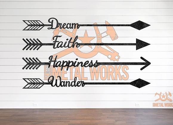 Dream, Faith, Happiness, or Wander Arrow
