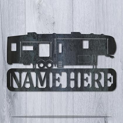 5th Wheel Custom Name Plaque Sign
