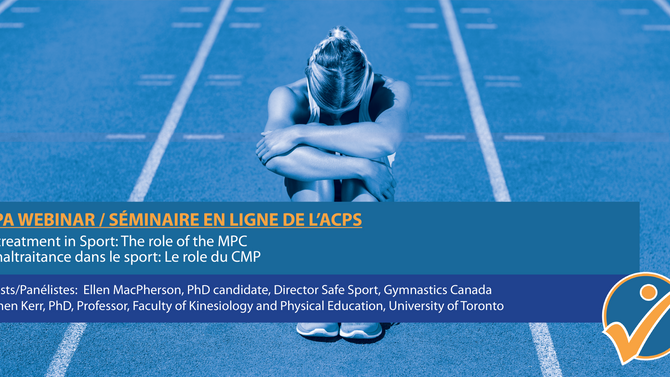 Maltreatment in Sport: The role of the MPC La maltraitance dans le sport: Le role du CMP