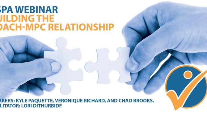 CSPA Webinar: Building the Coach-MPC Relationship