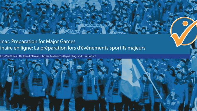 CSPA Webinar 6: Preparation for Major Games