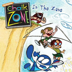 Chalk Zone In the Zone