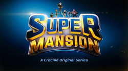 Super Mansion A Crackle Original