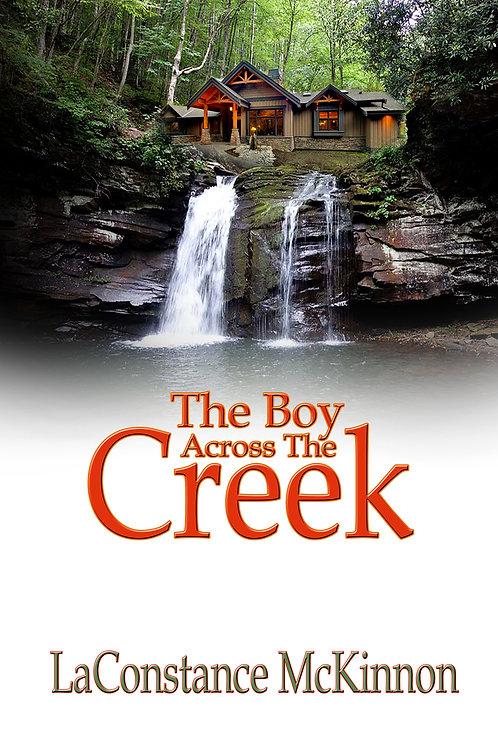 The Boy AcrossThe Creek