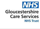 Gloucestershire Care Services NHS Trust.