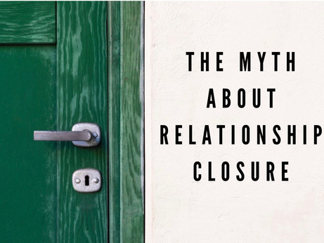 The Myth About Relationship Closure
