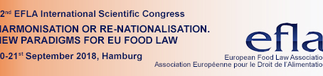 "22° Congresso della European Food Law Association ""HARMONISATION OR RE-NATIONALISATION. NEW PAR"