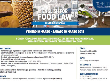 "corso EFLIT ""English for Food Law"" con Paola Corte il 9-10 marzo 2018 al FICO Eataly World"
