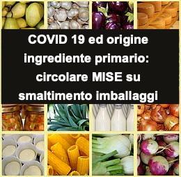 Origine dell'ingrediente primario e COVID19: circolare MISE per lo smaltimento degli imballaggi