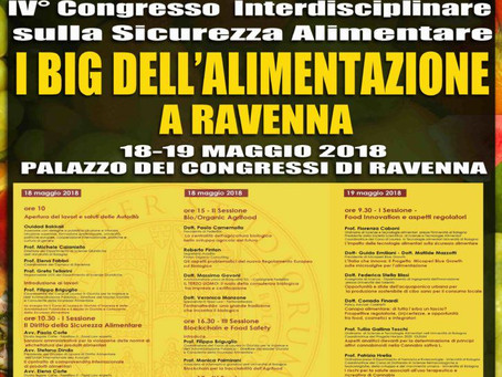 "IV° Congresso Interdisciplinare sulla Sicurezza Alimentare ""Law and Food Safety"""